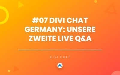 #07 Divi Chat Germany: Unsere zweite Live Q&A