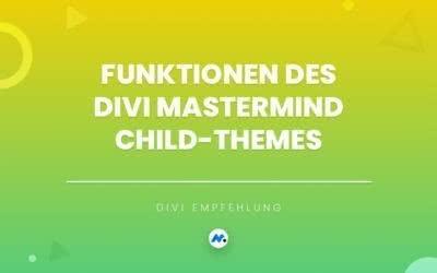 Funktionen des Divi Mastermind Child-Themes