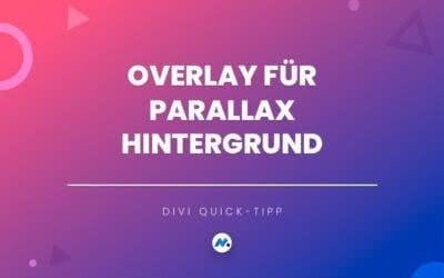 Overlay für Parallax Hintergründe in Divi