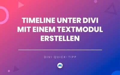 Timeline mit CSS in Divi umsetzen