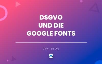 DSGVO und die Google Fonts