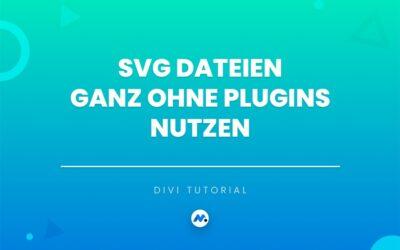 SVG Dateien hochladen ohne Plugin